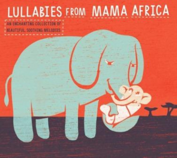 Lullabies From Mother Africa